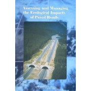 Assessing and Managing the Ecological Impacts of Paved Roads by Board on Environmental Studies and Toxicology