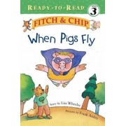 When Pigs Fly by Frank Ansley