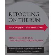 Retooling On The Run by Stuart Heller