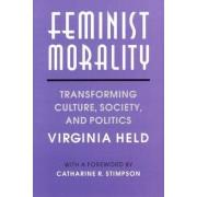 Feminist Morality by Virginia Held