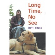 Long Time, No See by Beth Finke