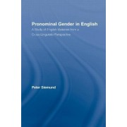 Pronominal Gender in English by Peter Siemund