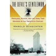 The Devil's Gentleman by Professor of English Harold Schechter