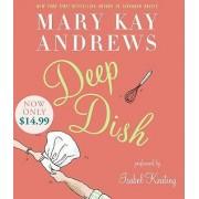 Deep Dish by Mary Kay Andrews