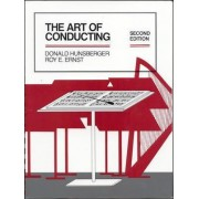 The Art of Conducting by Donald R. Hunsberger