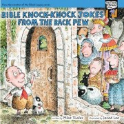Bible Knock Knock Jokes from the Back Pew by Mike Thaler