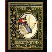 Mother Goose's Nursery Rhymes by Walter Crane