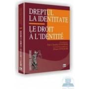 Dreptul la identitate - Dan Claudiu Danisor