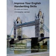 Improve Your English Handwriting Skills by Mr Christopher Jarman