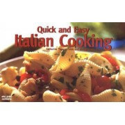 Quick and Easy Italian Cooking by Catherine Pagano Fulde