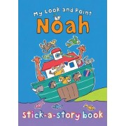 My Look and Point Noah Stick-a-Story Book by Christina Goodings
