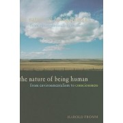 The Nature of Being Human by Harold Fromm
