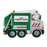 I Am a Garbage Truck by Ace Landers