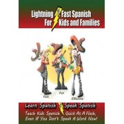 Lightning-Fast Spanish - For Kids and Families by Carolyn Woods