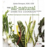The All-Natural Diabetes Cookbook by Jackie Newgent