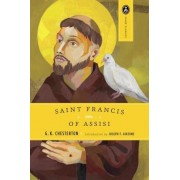 St. Francis of Assisi by G K Chesterton