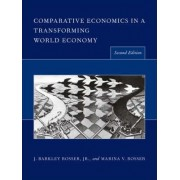 Comparative Economics in a Transforming World Economy by J. Barkley Rosser
