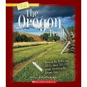 The Oregon Trail by Mel Friedman