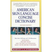 American Sign Language Concise Dictionary by Martin L.A. Sternberg