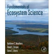 Fundamentals of Ecosystem Science by Kathleen C. Weathers
