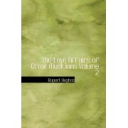 The Love Affairs of Great Musicians Volume 2 by Rupert Hughes
