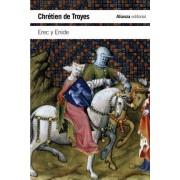 Erec y Enide by Chrétien de Troyes