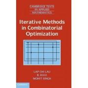 Iterative Methods in Combinatorial Optimization by Lap-Chi Lau