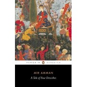 A Tale of Four Dervishes by Mir Amman