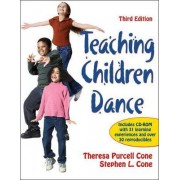 Teaching Children Dance by Dr Theresa Purcell Cone