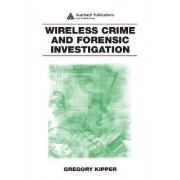 Wirl Crim and Foren Inves by Gregory Kipper