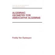 Algebraic Geometry for Associative Algebras by Freddy Van Oystaeyen