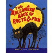 The Halloween Book of Facts & Fun by Wendie C Old