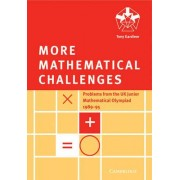 More Mathematical Challenges by Tony Gardiner