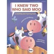 I Knew Two Who Said Moo by Judi Barrett
