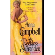 My Reckless Surrender by Anna Campbell
