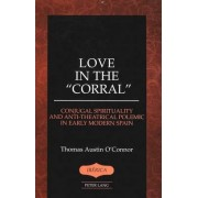 Love in the Corral by Thomas Austin O'Connor