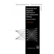 Electrical and Magnetic Methods of Non-Destructive Testing by Jack Blitz