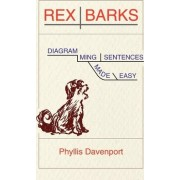 Rex Barks by Phyllis Davenport