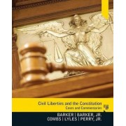 Civil Liberties and the Constitution by Lucius J. Barker