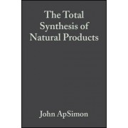 The Total Synthesis of Natural Products: v. 3 by John ApSimon