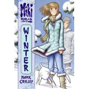 Miki Falls: Winter by Mark Crilley