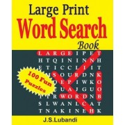 Large Print Word Search Book by J S Lubandi