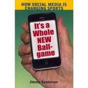 It's a Whole New Ball Game by Jimmy Sanderson