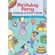 My Birthday Sticker Activity Book: Volume I by Viki Woodworth