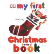 My First Christmas Board Book by DK Publishing