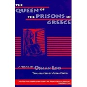 The Queen of the Prisons of Greece by Osman Lins