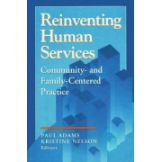 Reinventing Human Services by Paul Adams