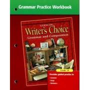 Writer's Choice Grammar Practice Workbook Grade 10 by Royster