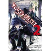 Black Bullet: (Novel) Against a Perfect Sniper Vol. 2 by Shiden Kanzaki