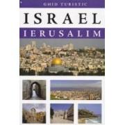 Israel - Ierusalim - Ghid Turistic